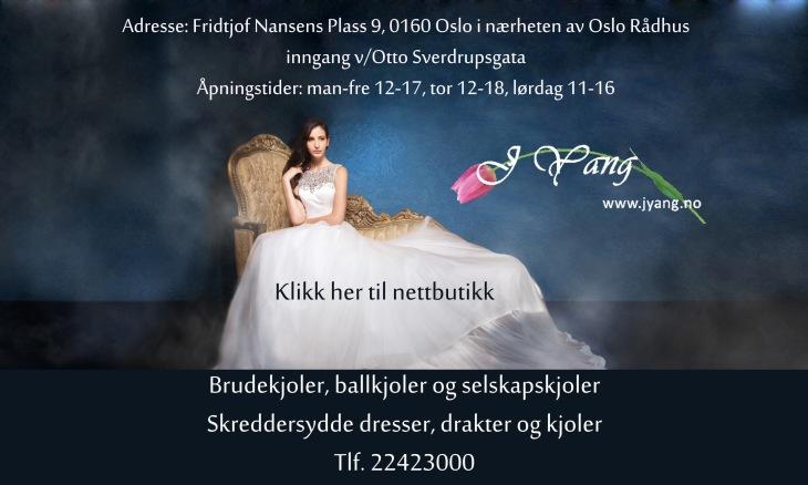 Annonse: Brudekjoler og selskapskjoler www.jyang.no Skreddersydd service Tlf. 22423000